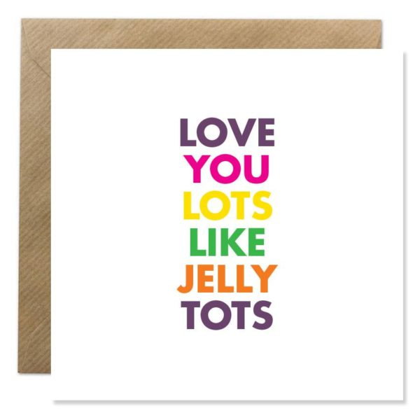 Bold Bunny - Love you lots like jelly tots - Signature Rentals
